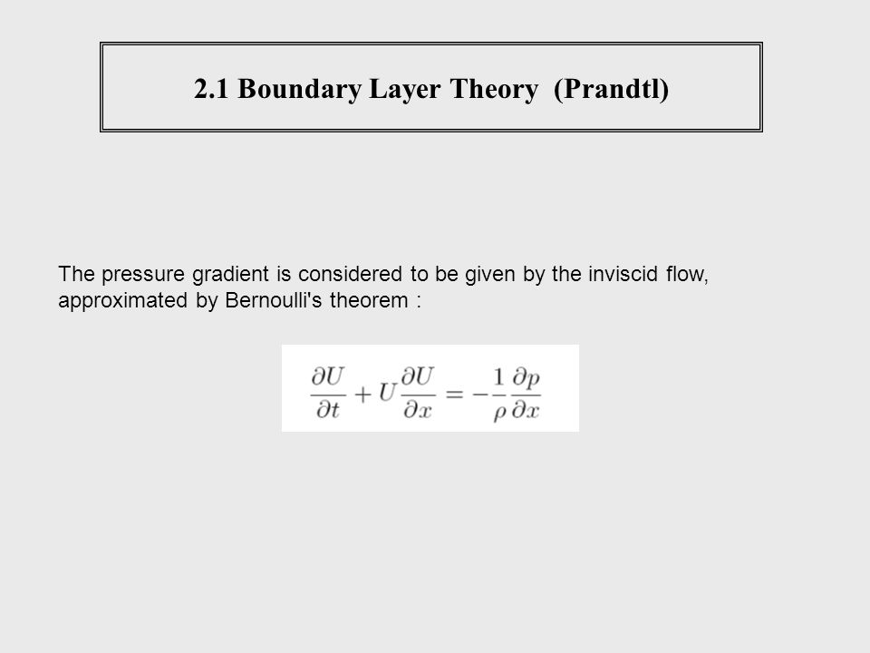 2.1 Boundary Layer Theory (Prandtl)