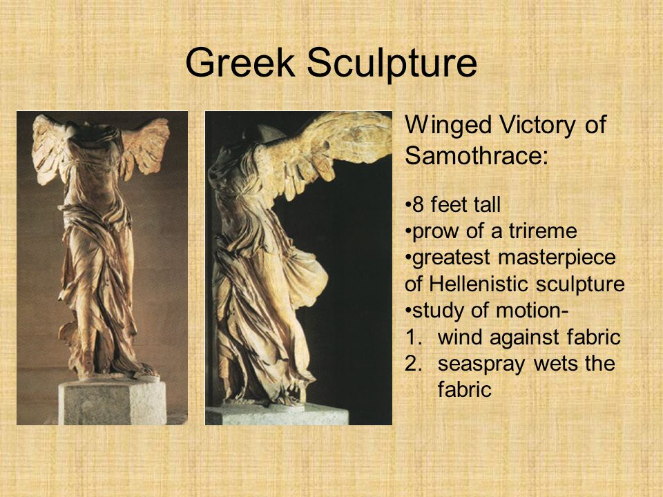 Greek Sculpture Winged Victory of Samothrace: 8 feet tall