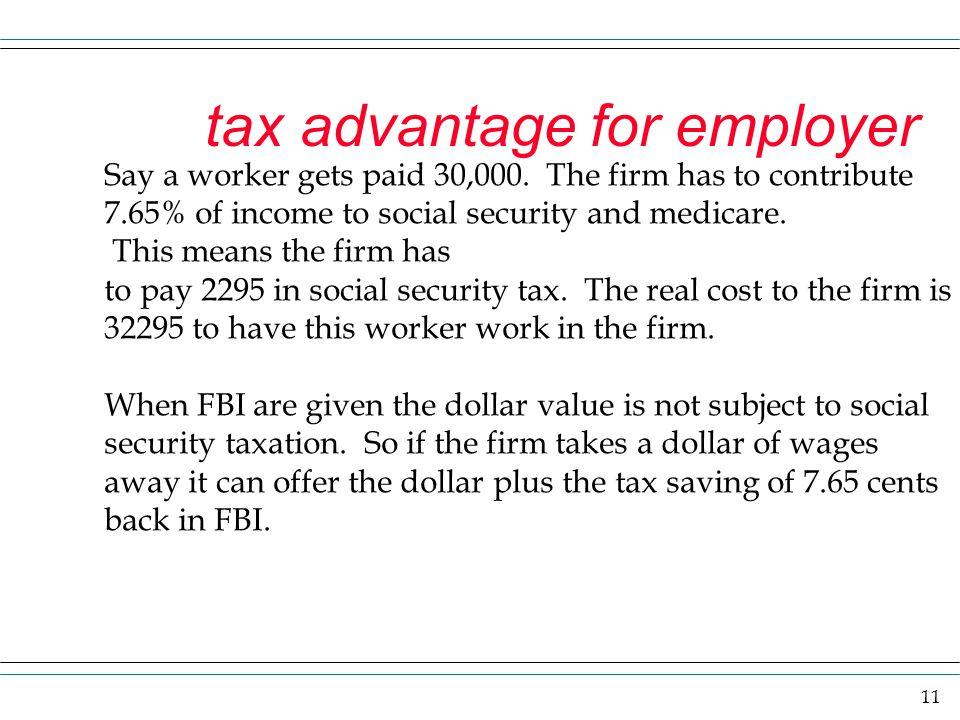 tax advantage for employer