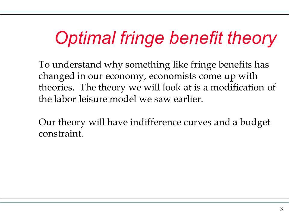 Optimal fringe benefit theory
