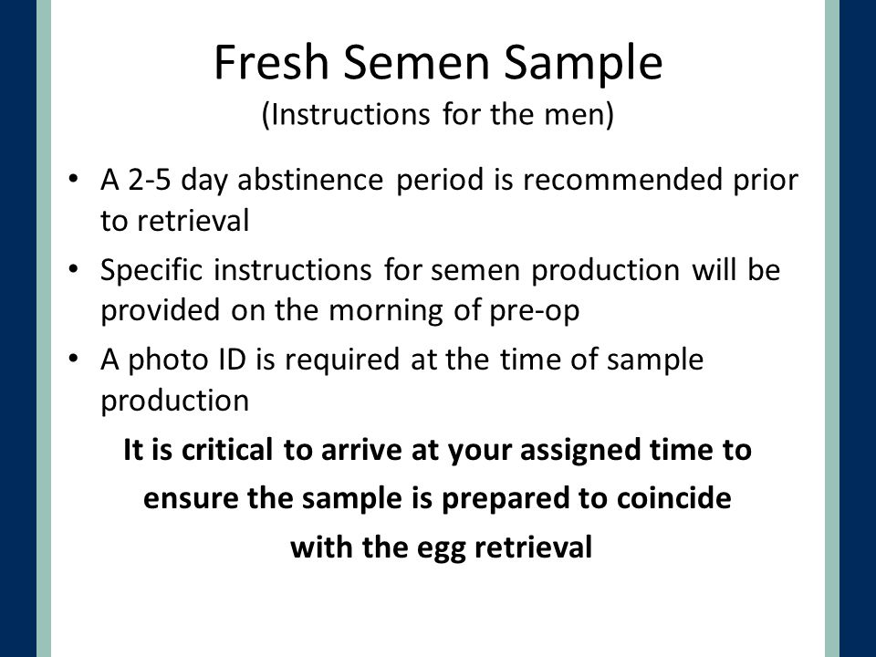 Fresh Semen Sample (Instructions for the men)