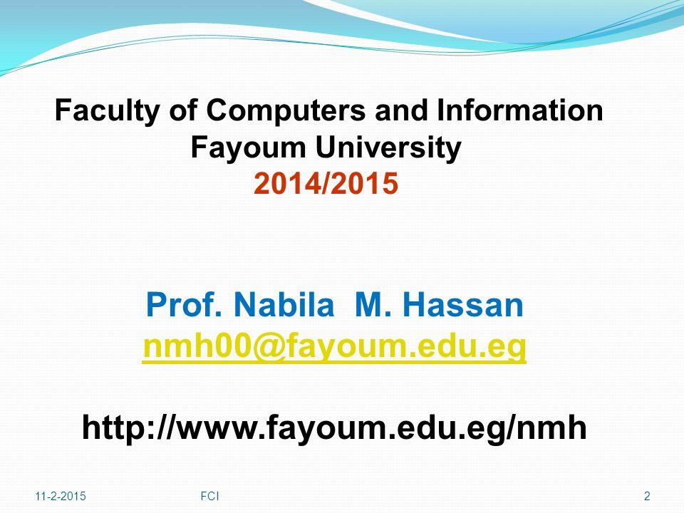 Prof. Nabila M. Hassan nmh00@fayoum.edu.eg