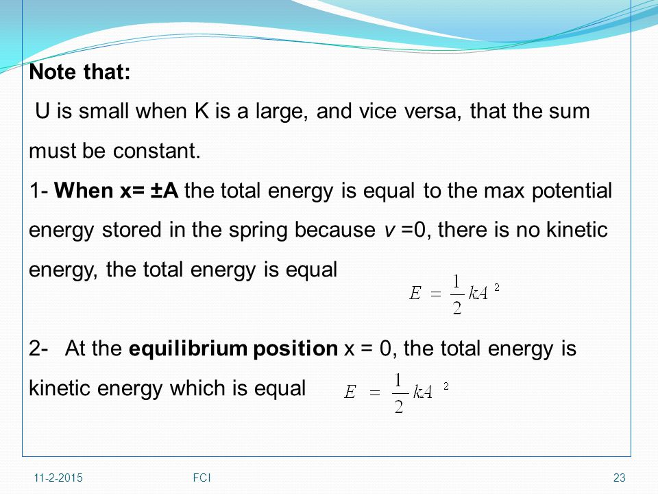 Note that: U is small when K is a large, and vice versa, that the sum must be constant.