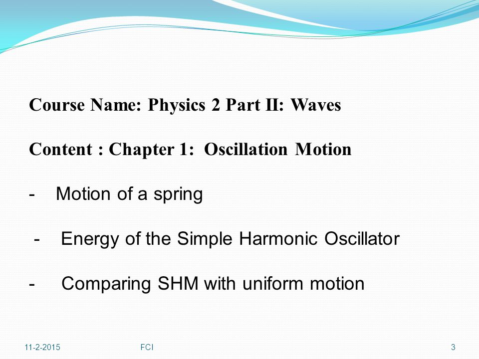 Course Name: Physics 2 Part II: Waves