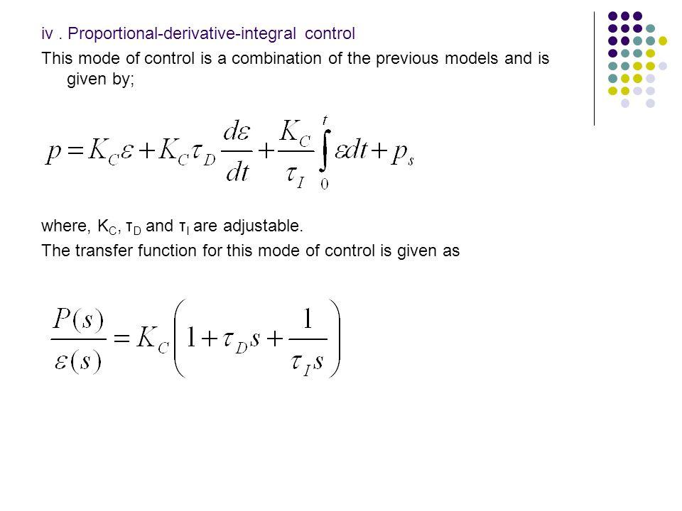 iv . Proportional-derivative-integral control