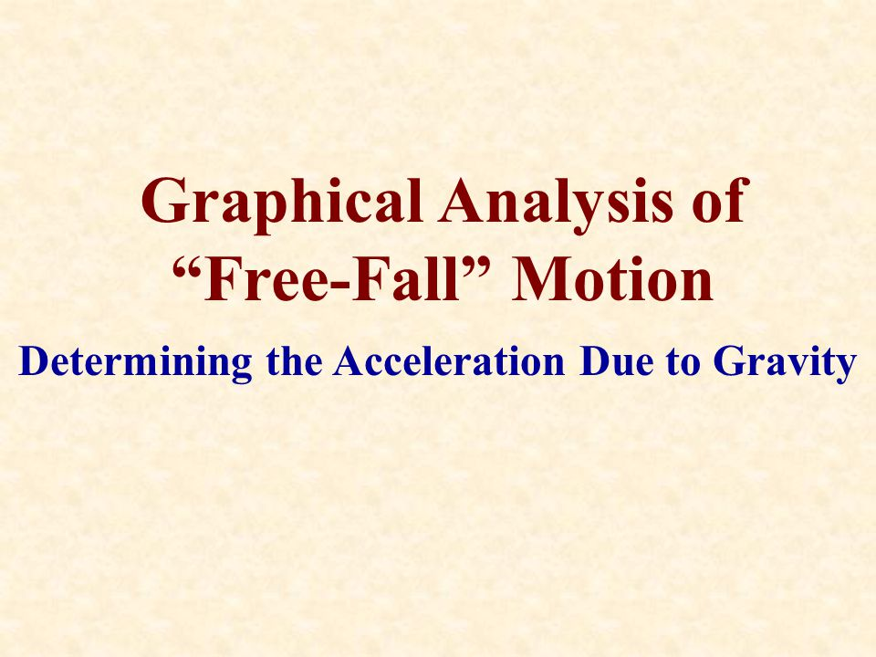 Graphical Analysis of Free-Fall Motion
