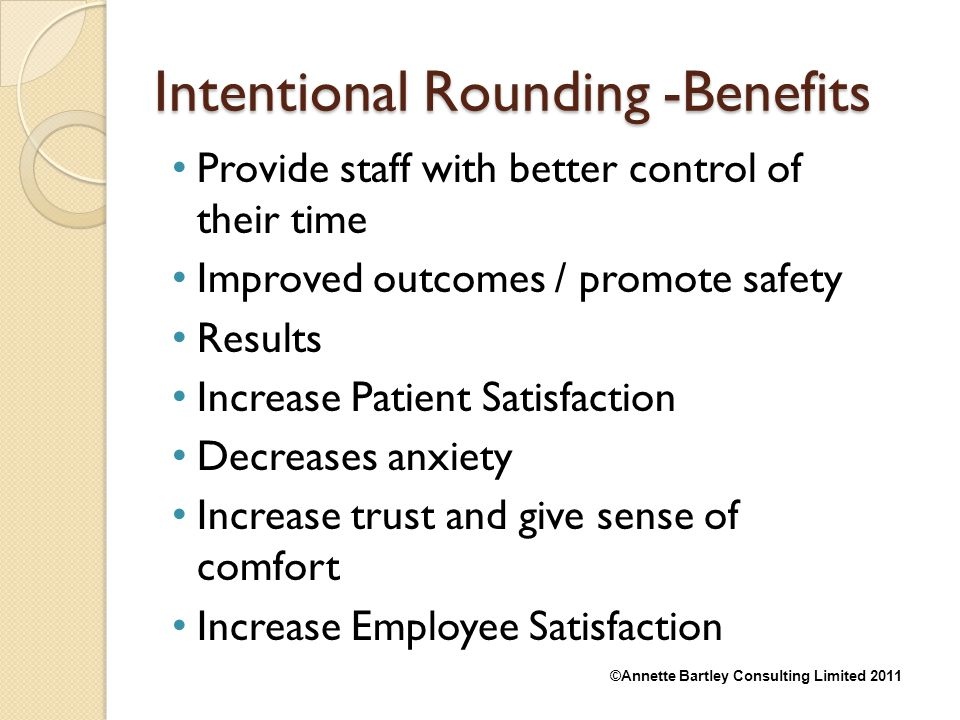 Intentional Rounding -Benefits