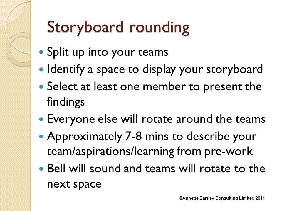 Storyboard rounding Split up into your teams