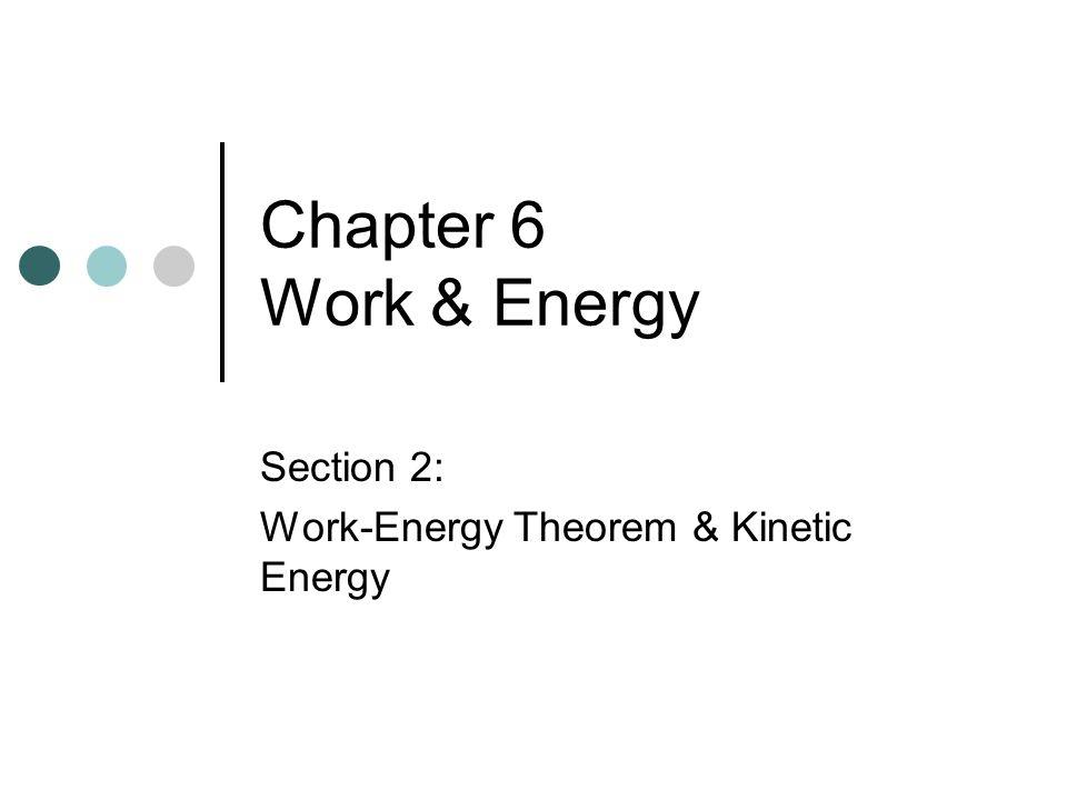 Section 2: Work-Energy Theorem & Kinetic Energy