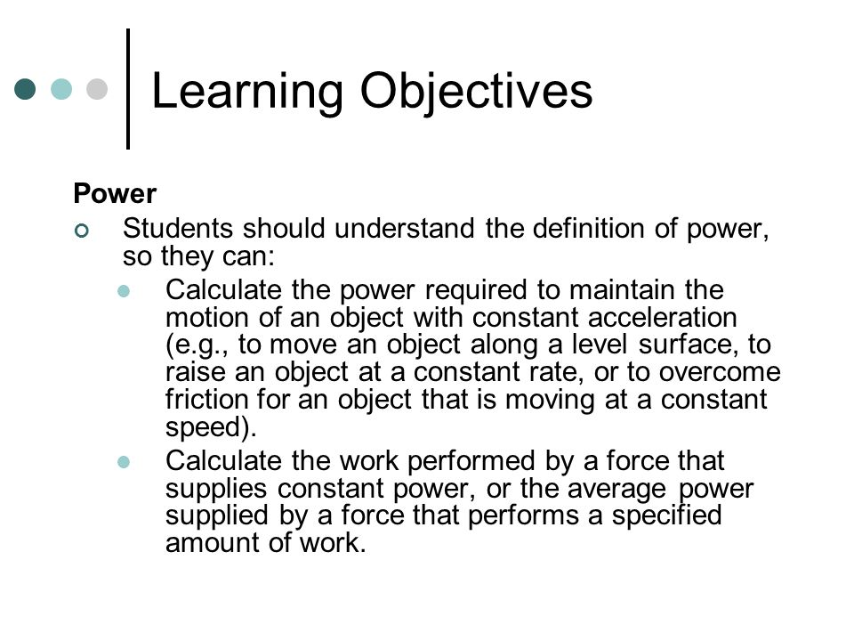 Learning Objectives Power