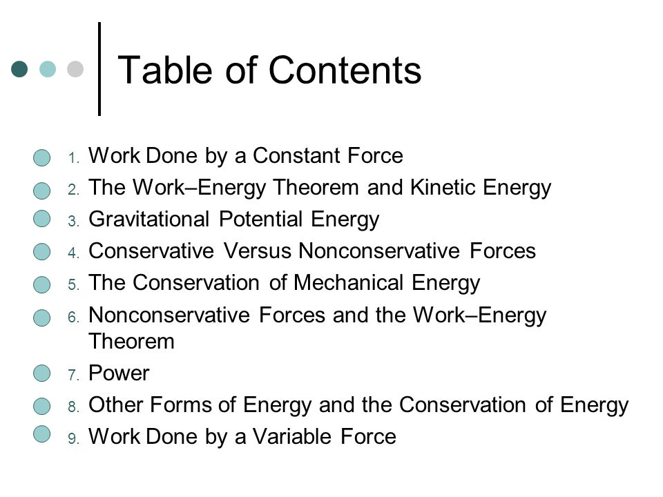 Table of Contents Work Done by a Constant Force