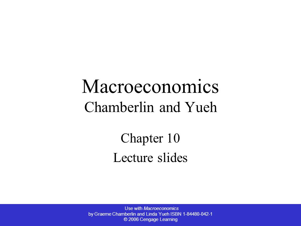 Macroeconomics Chamberlin and Yueh