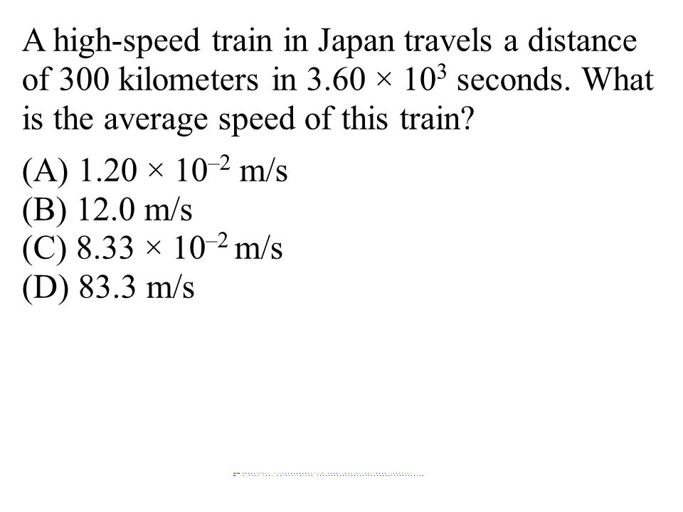 A high-speed train in Japan travels a distance of 300 kilometers in 3