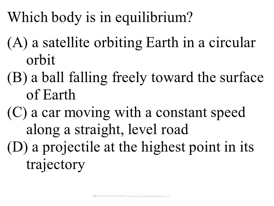 Which body is in equilibrium
