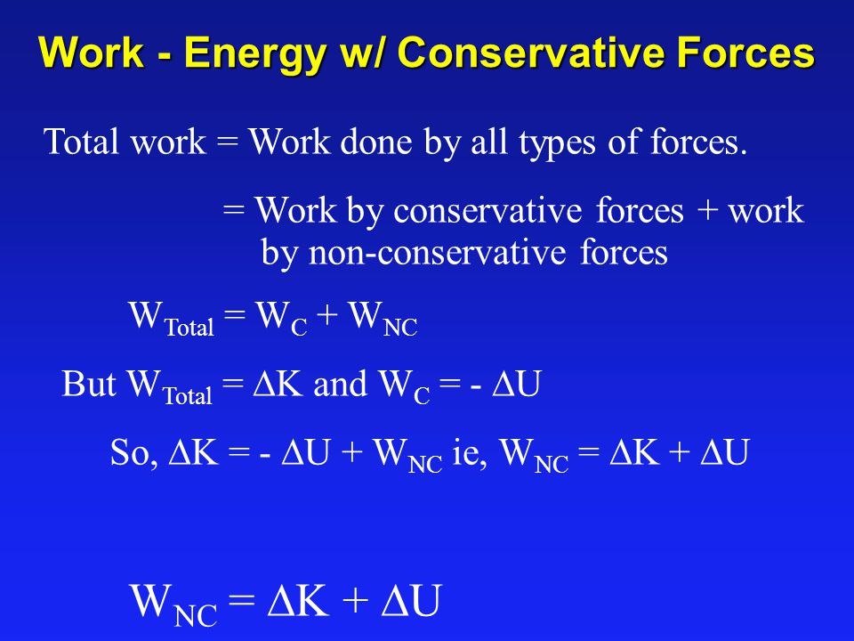 Work - Energy w/ Conservative Forces