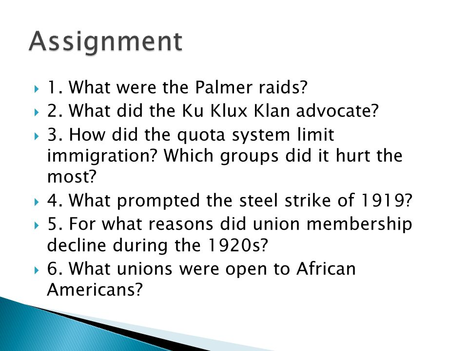 Assignment 1. What were the Palmer raids
