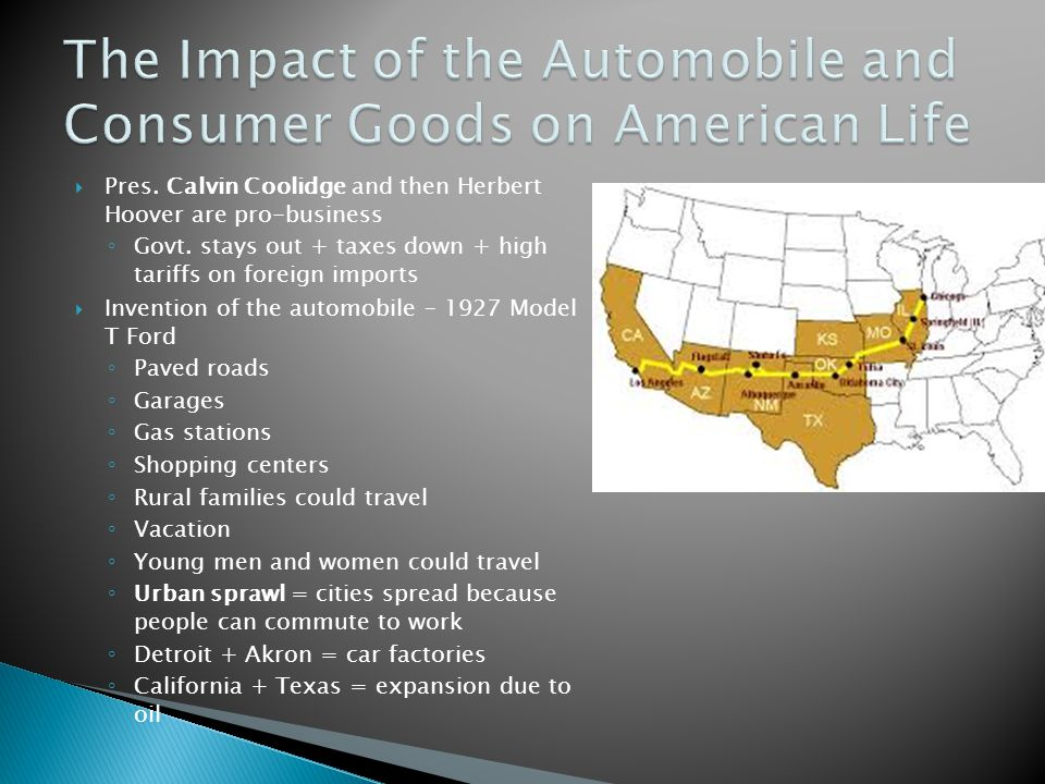 The Impact of the Automobile and Consumer Goods on American Life
