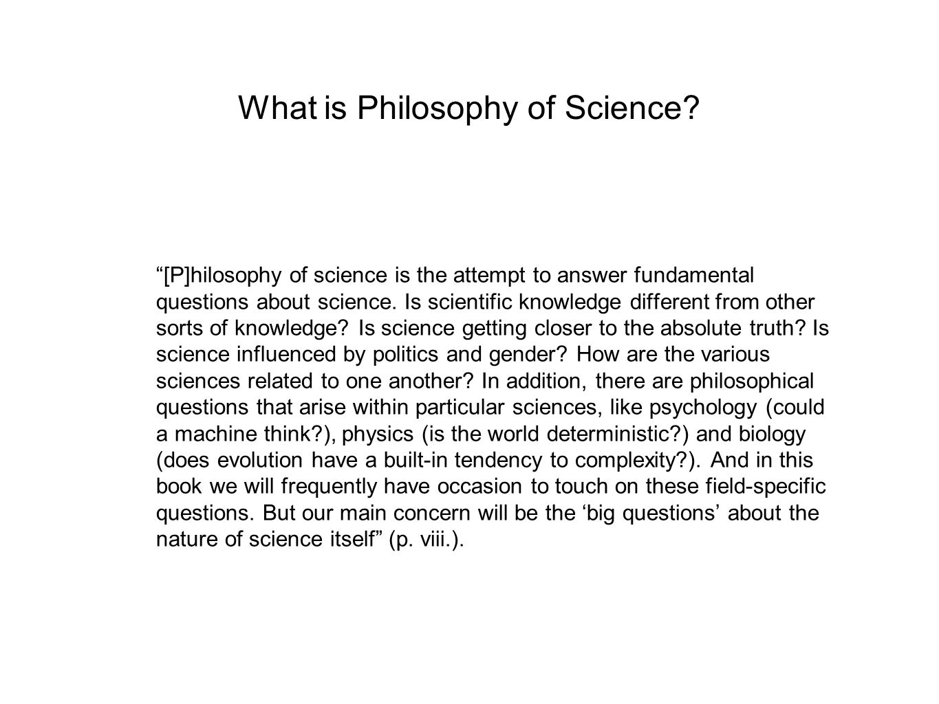 What is Philosophy of Science