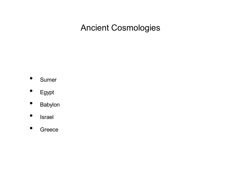 Ancient Cosmologies Sumer Egypt Babylon Israel Greece