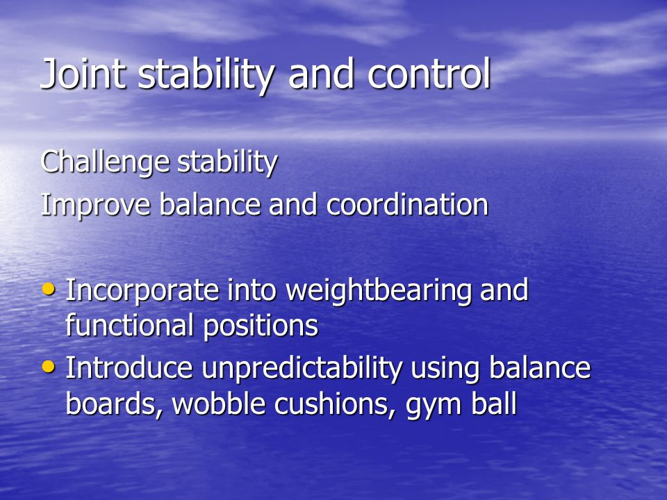 Joint stability and control