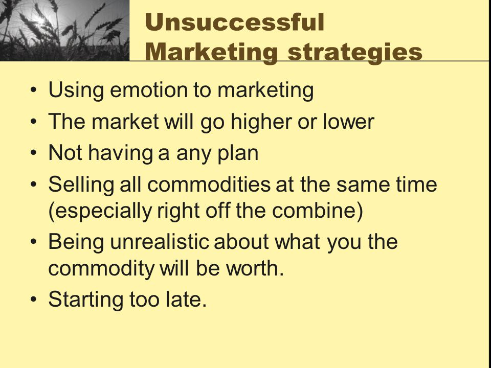 Unsuccessful Marketing strategies