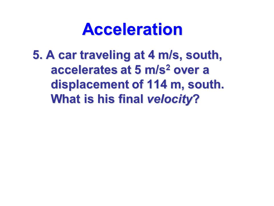 Acceleration 5.