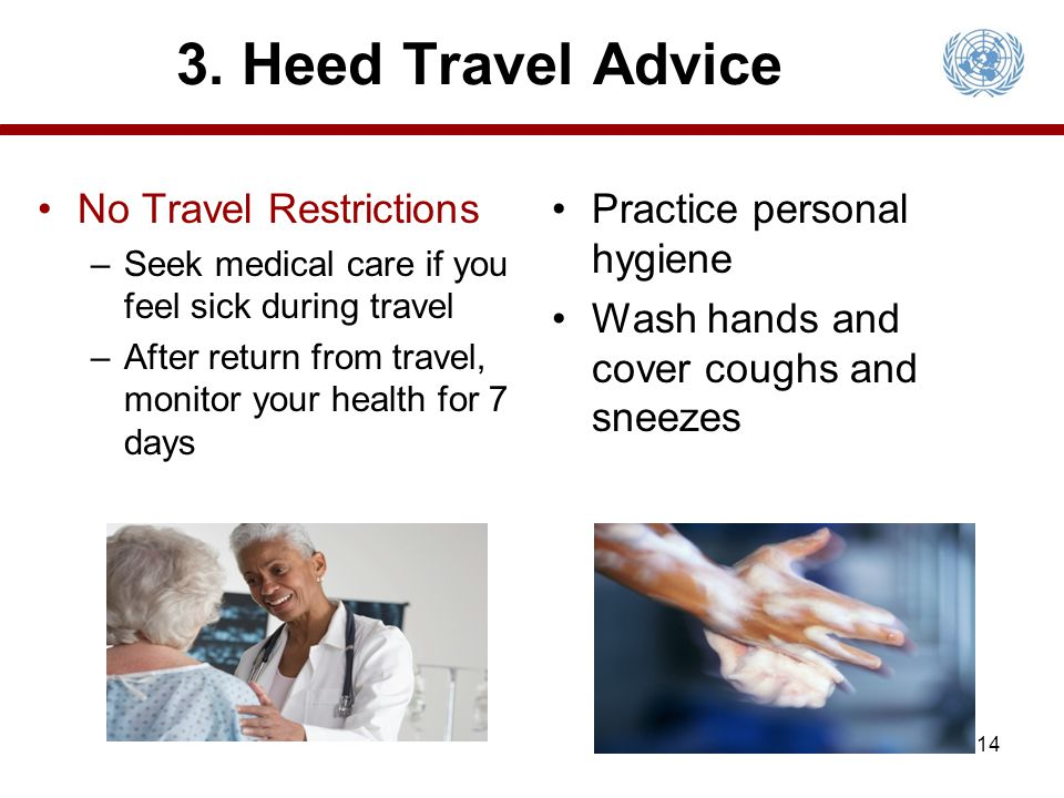 3. Heed Travel Advice No Travel Restrictions Practice personal hygiene
