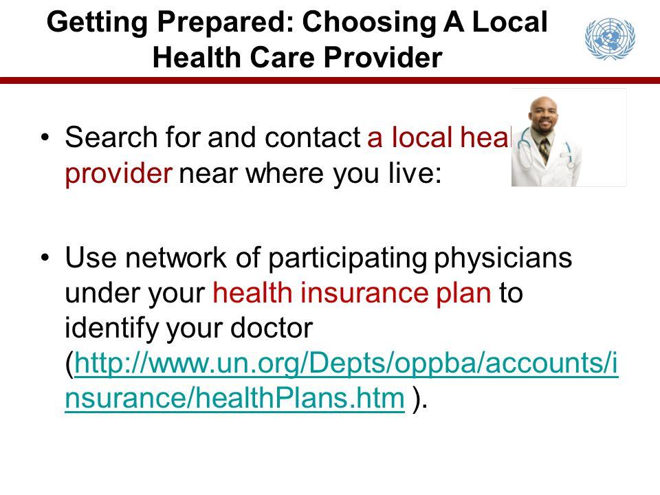 Getting Prepared: Choosing A Local Health Care Provider
