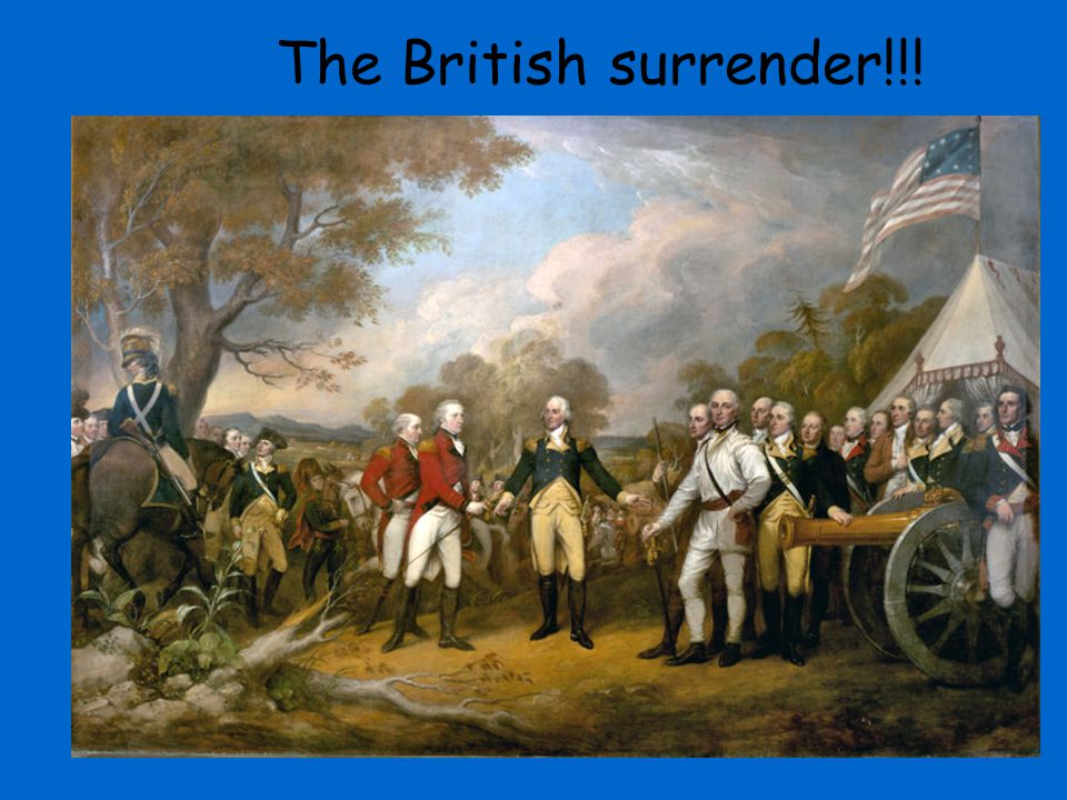 The British surrender!!!