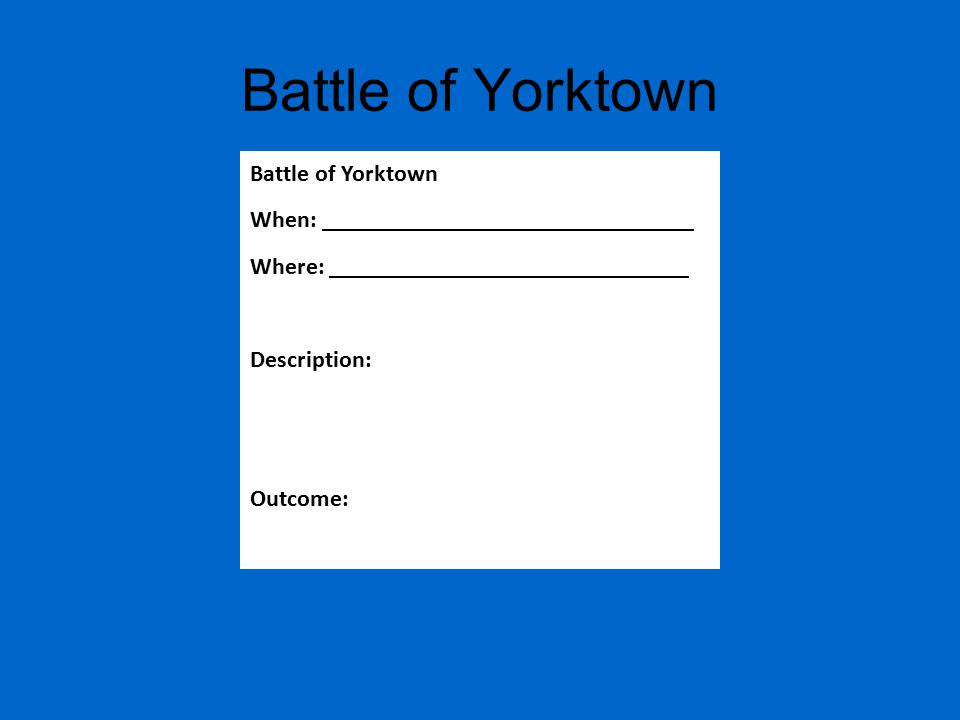 Battle of Yorktown Battle of Yorktown