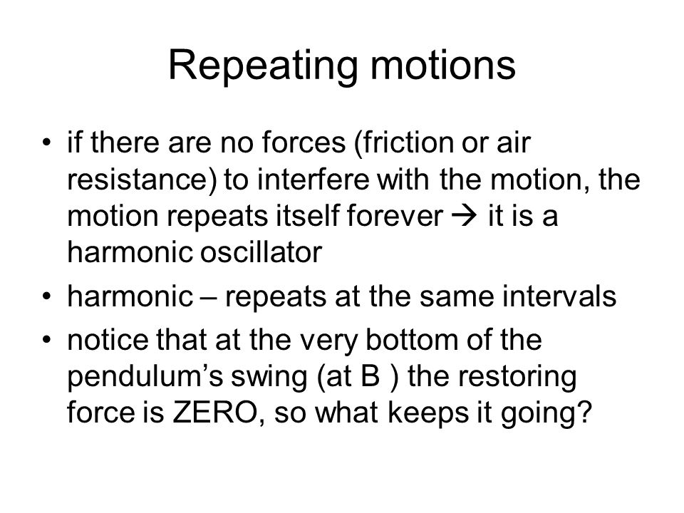 Repeating motions