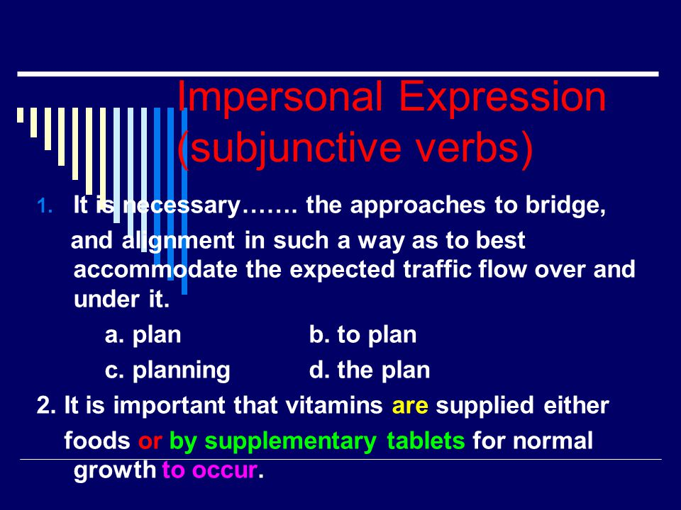 Impersonal Expression (subjunctive verbs)