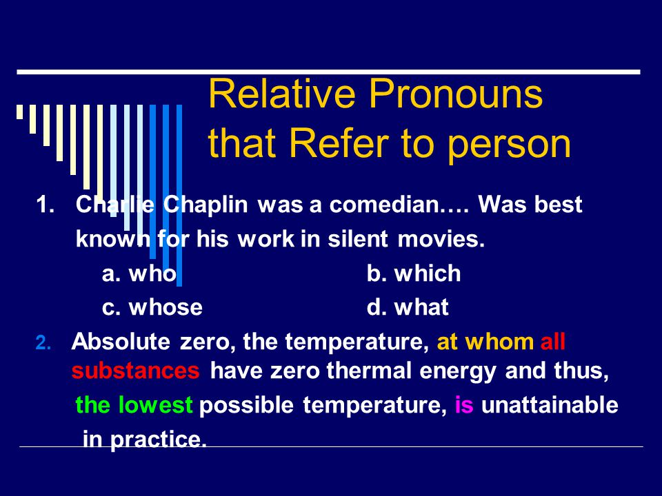 Relative Pronouns that Refer to person