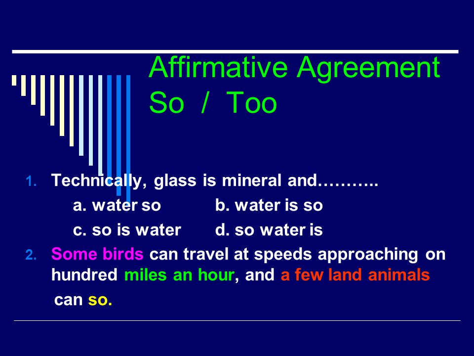 Affirmative Agreement So / Too