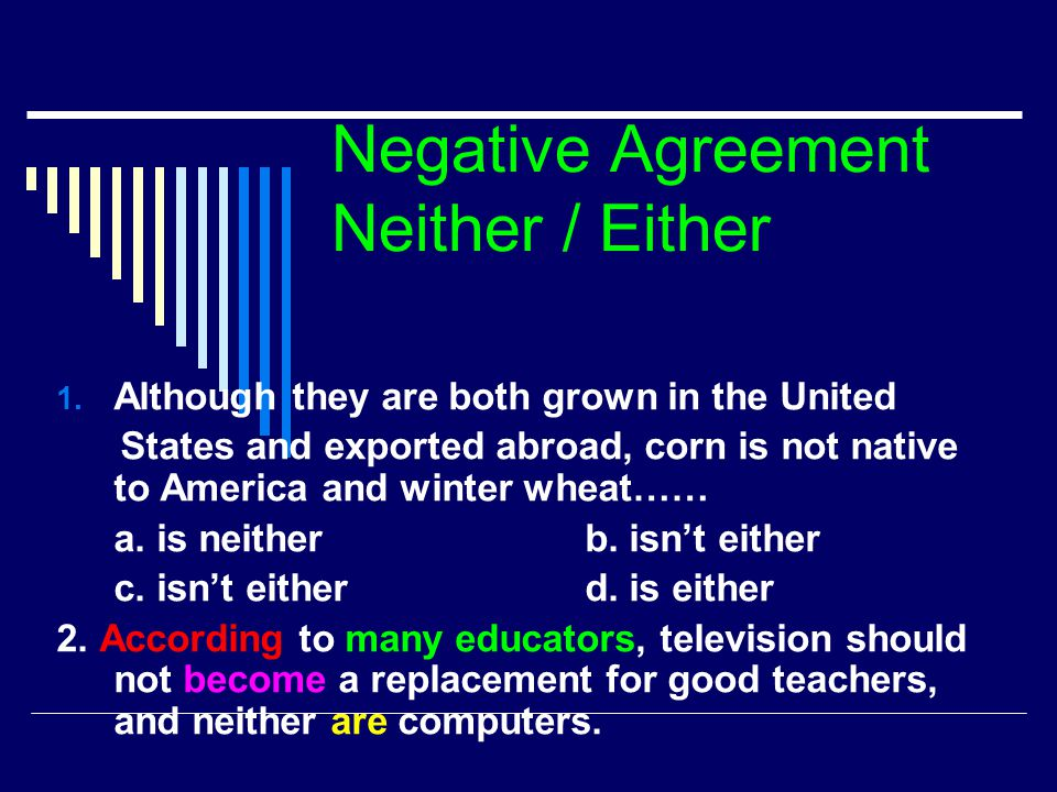Negative Agreement Neither / Either