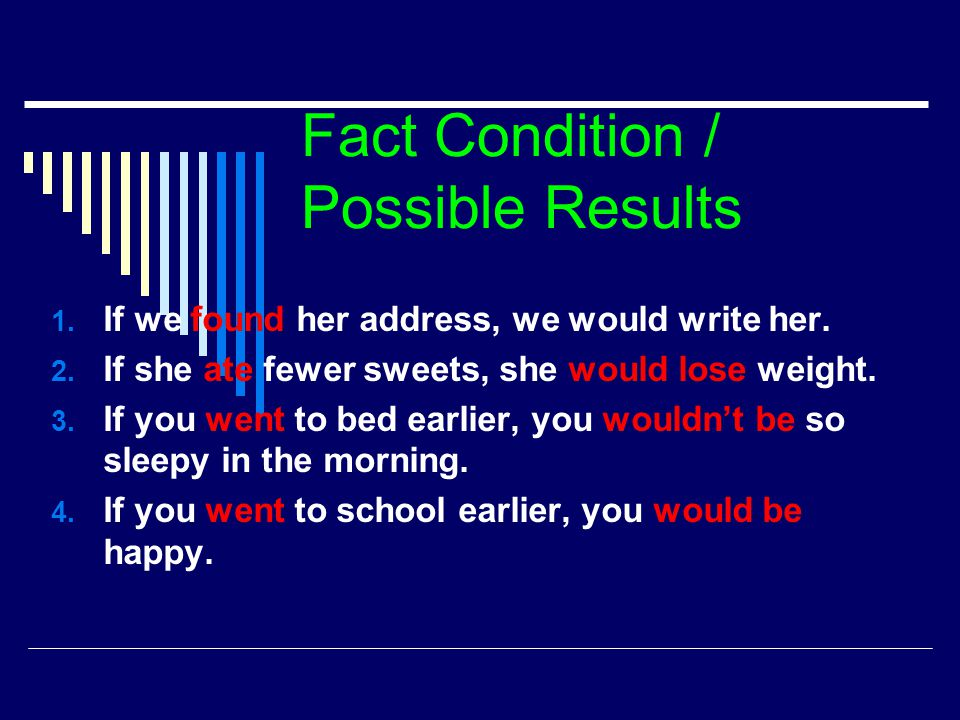 Fact Condition / Possible Results