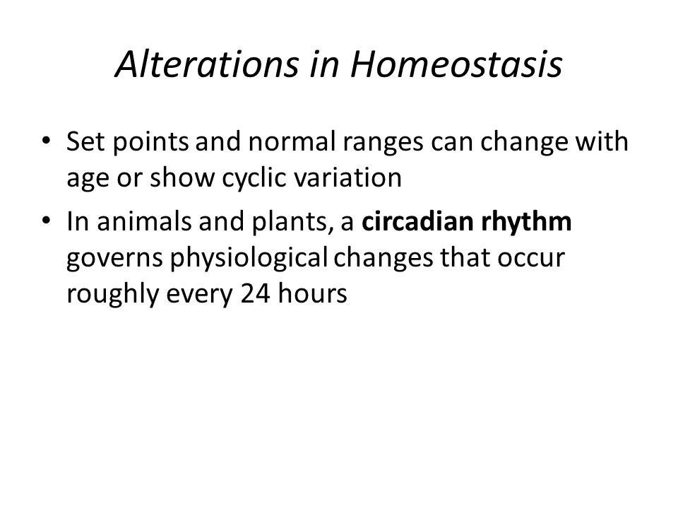 Alterations in Homeostasis