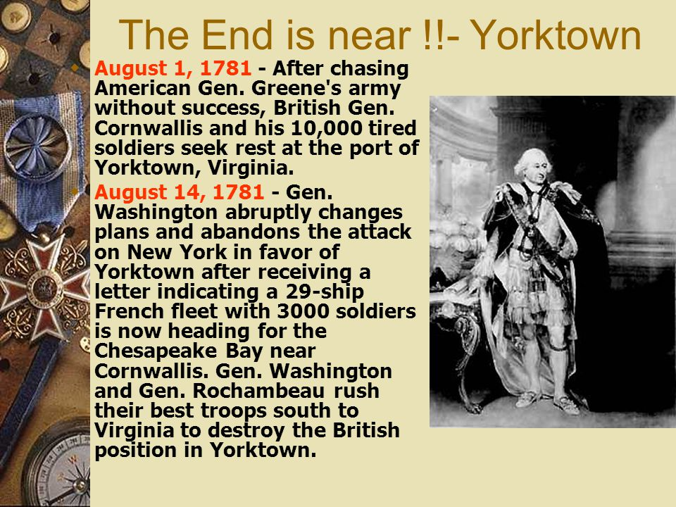 The End is near !!- Yorktown