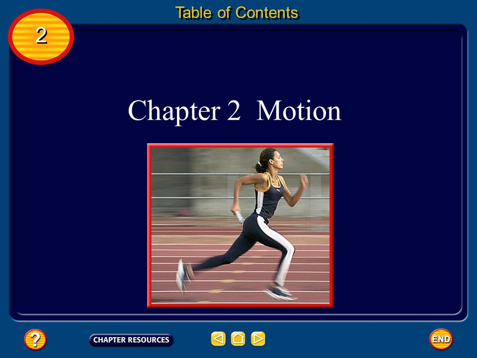 Table of Contents 2 Chapter 2 Motion