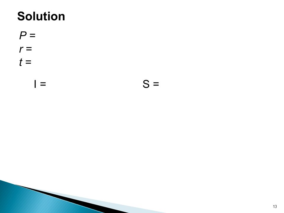 Solution P = r = t = I = S =