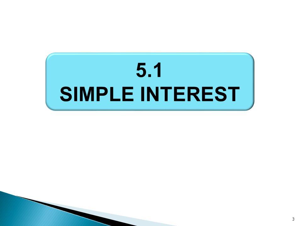 5.1 SIMPLE INTEREST