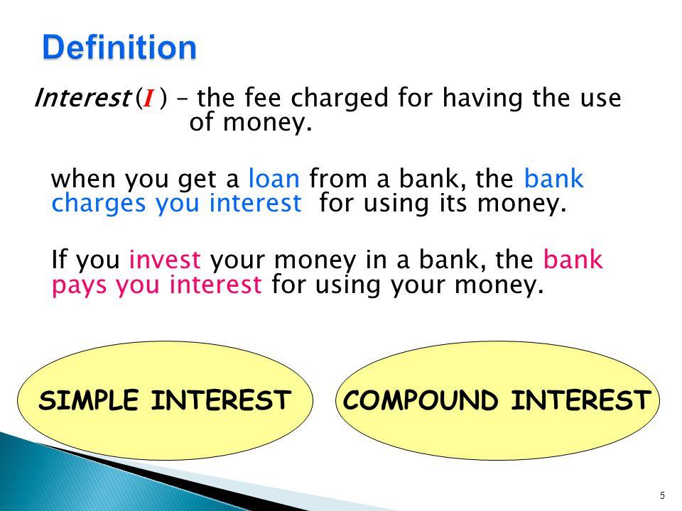 Definition SIMPLE INTEREST COMPOUND INTEREST