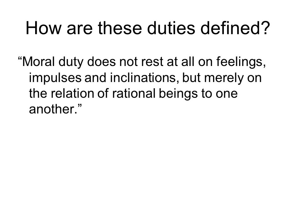 How are these duties defined