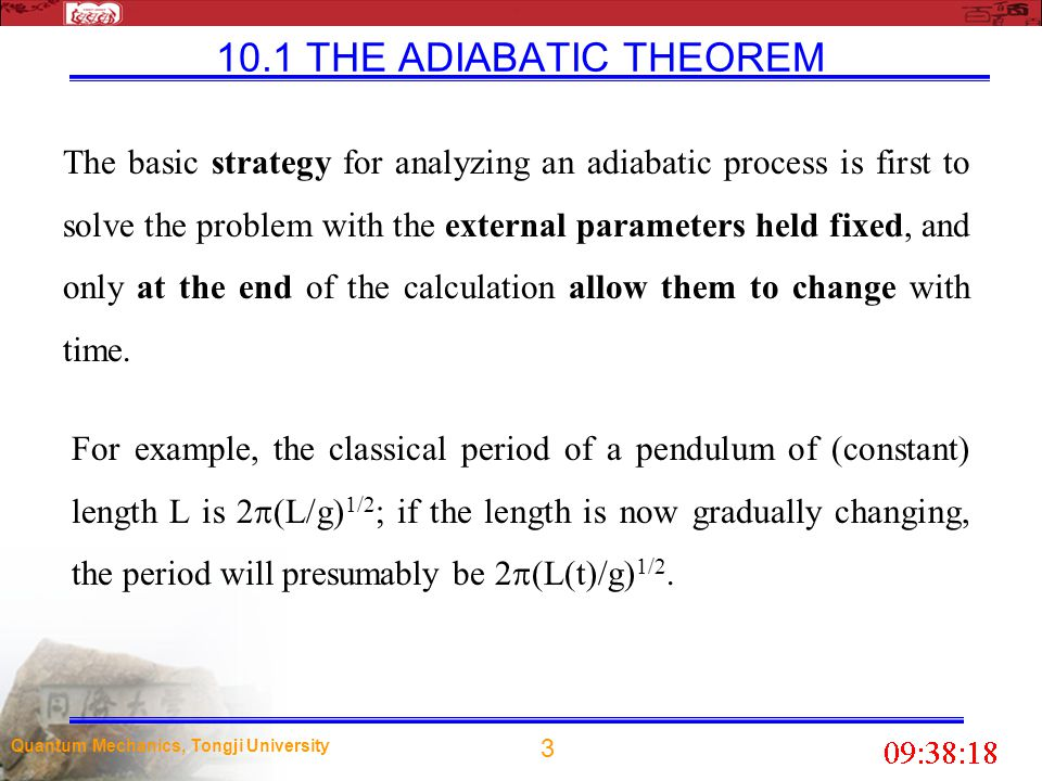10.1 THE ADIABATIC THEOREM