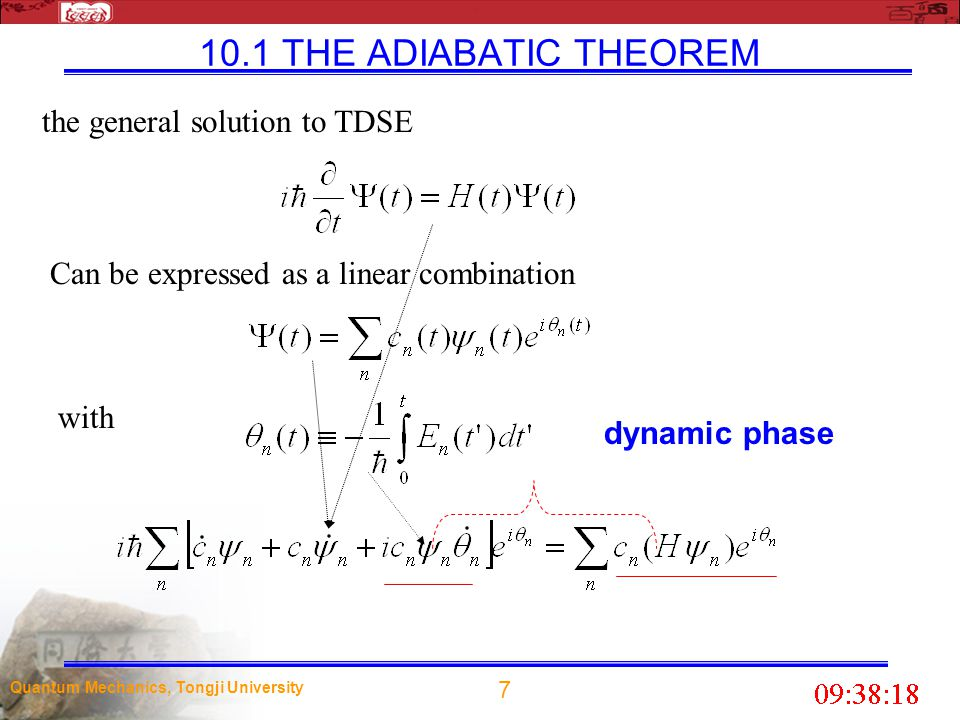 10.1 THE ADIABATIC THEOREM the general solution to TDSE