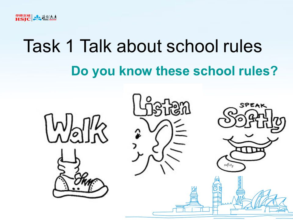 Task 1 Talk about school rules
