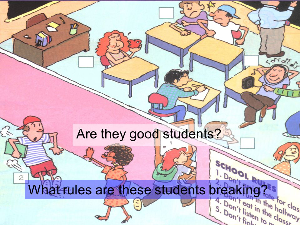Are they good students What rules are these students breaking