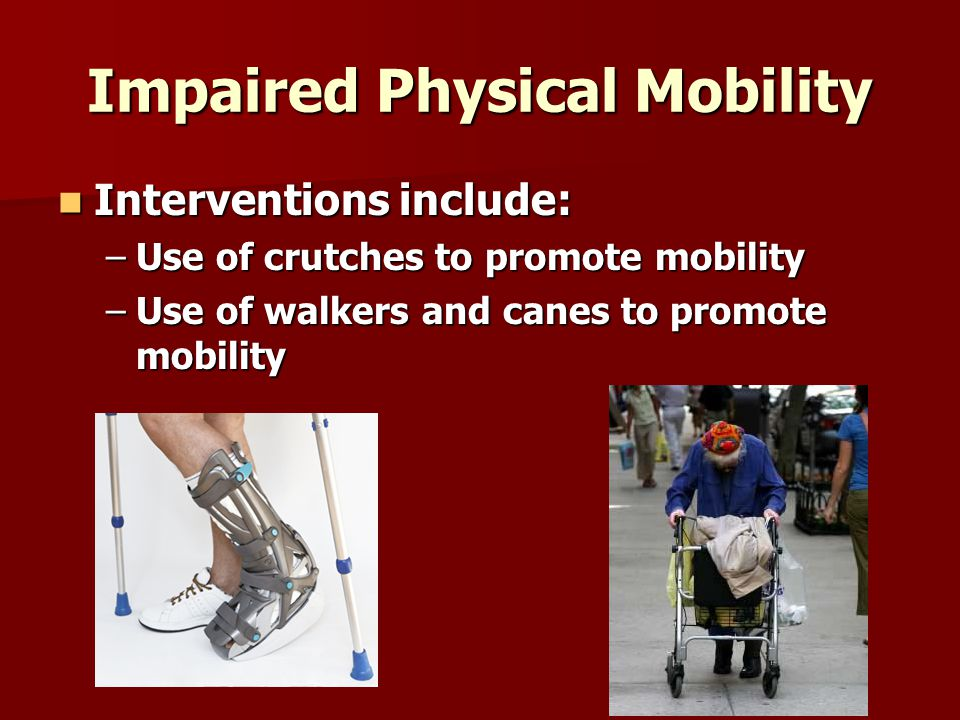 Impaired Physical Mobility
