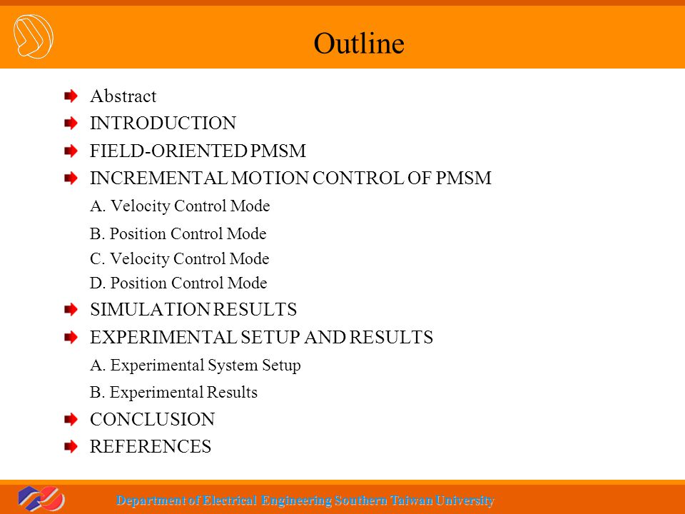 Outline Abstract INTRODUCTION FIELD-ORIENTED PMSM