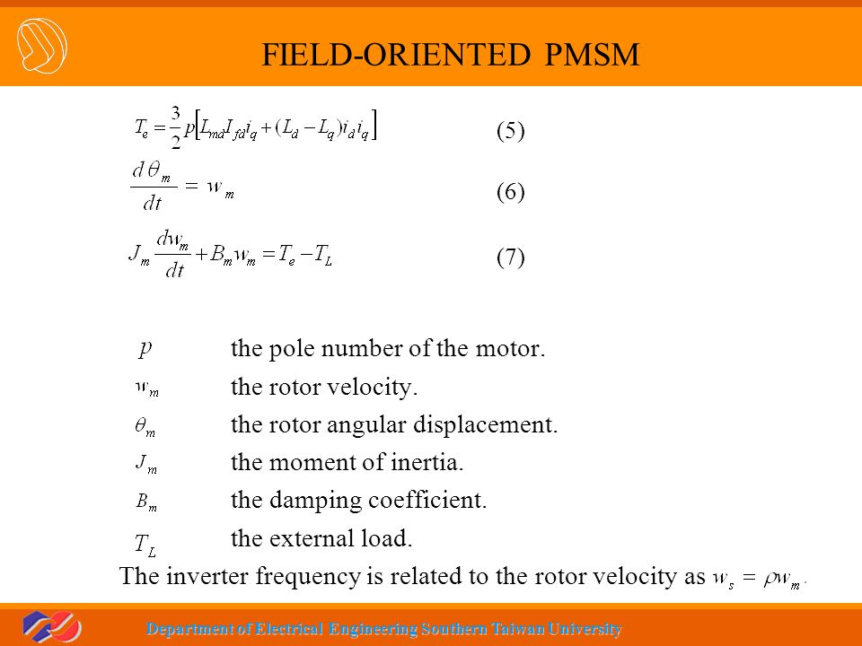 FIELD-ORIENTED PMSM the pole number of the motor. the rotor velocity.